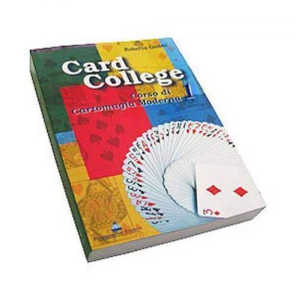 Roberto Giobbi - Card College - Volume 1