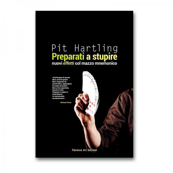 Pit Hartling - Preparati a stupire - Nuovi effetti...