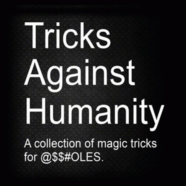 Tricks Against Humanity (DVD & Gimmicks) by Er...