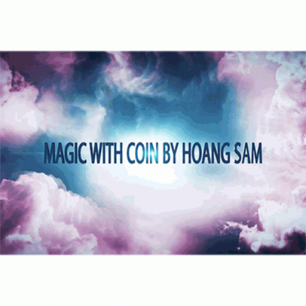 Magic with coin by hoang sam  - Video DOWNLOAD