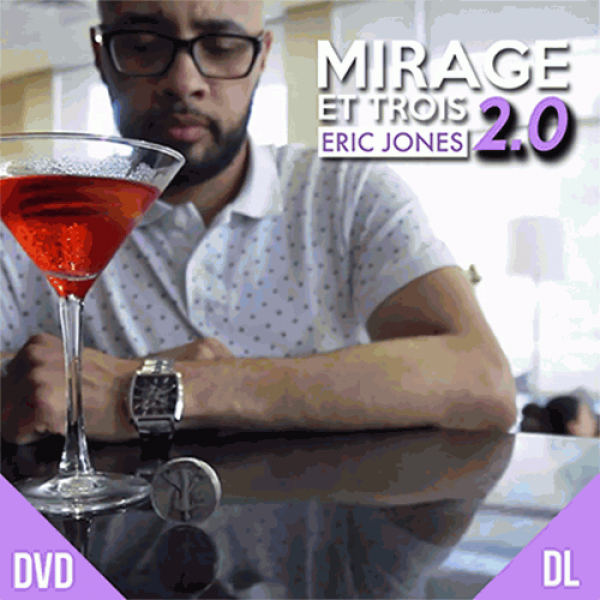 Mirage Et Trois 2.0 by Eric Jones and Lost Art Mag...