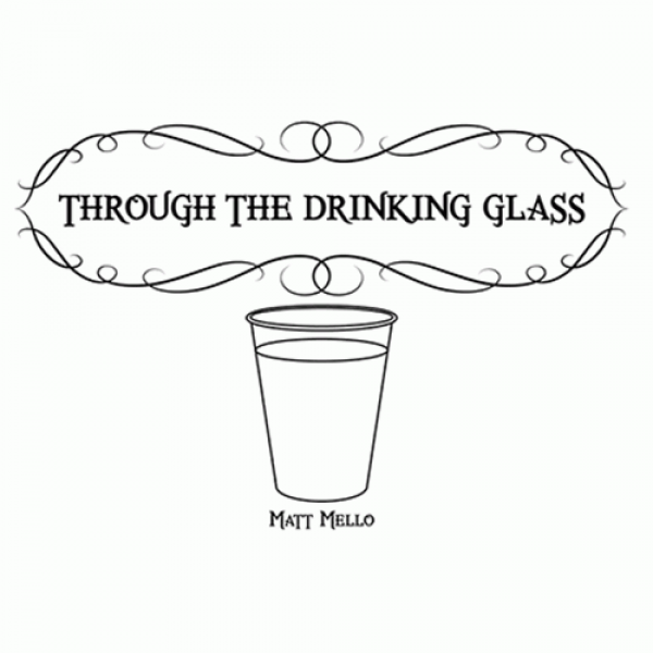 Through the Drinking Glass by Matt Mello eBook DOW...