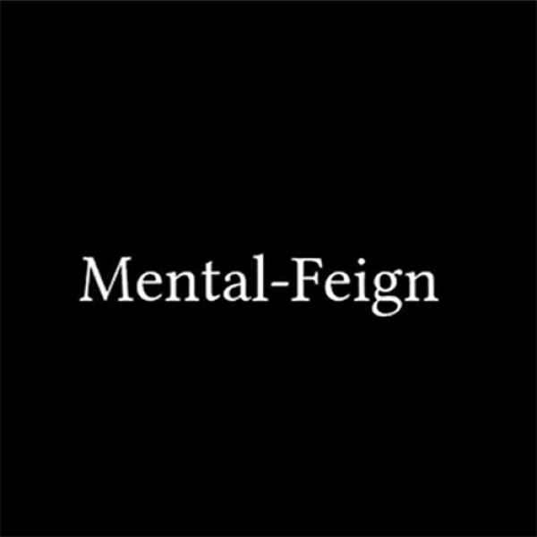 Mental-Feign by Justin Miller video DOWNLOAD