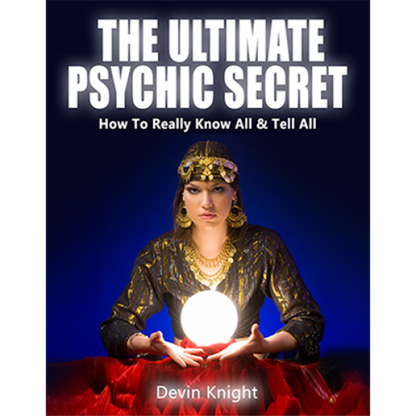 The Ultimate Psychic Secret by Devin Knight eBook ...
