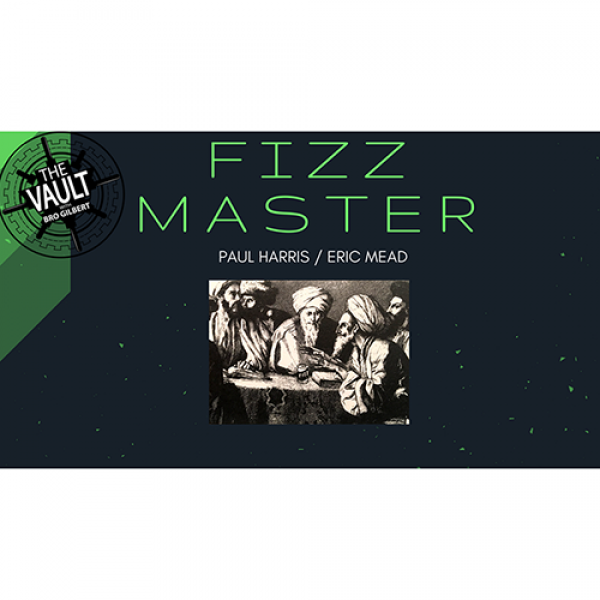The Vault - Fizz Master by Paul Harris and Eric Me...