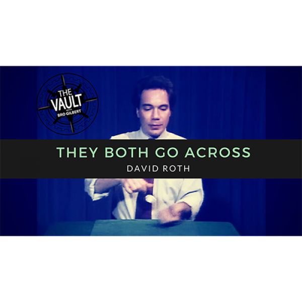 The Vault - They Both Go Across by David Roth vide...