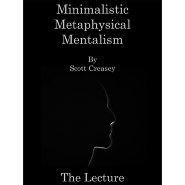 Minimalistic, Metaphysical, Mentalism - The Lectur...