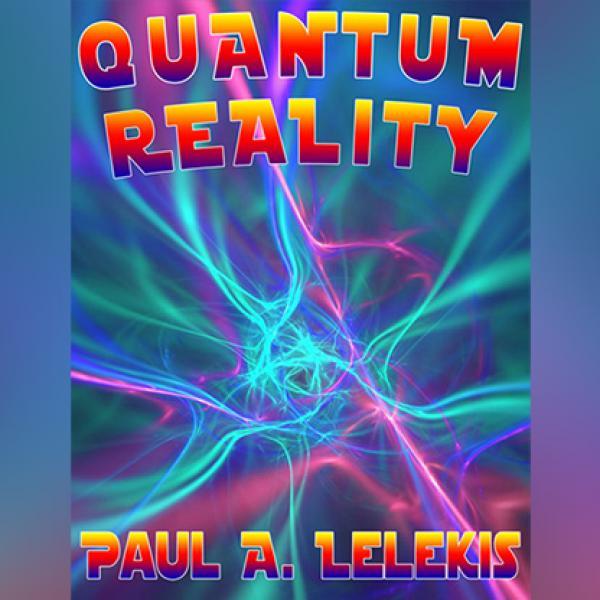 QUANTUM REALITY! by Paul A. Lelekis Mixed Media DO...