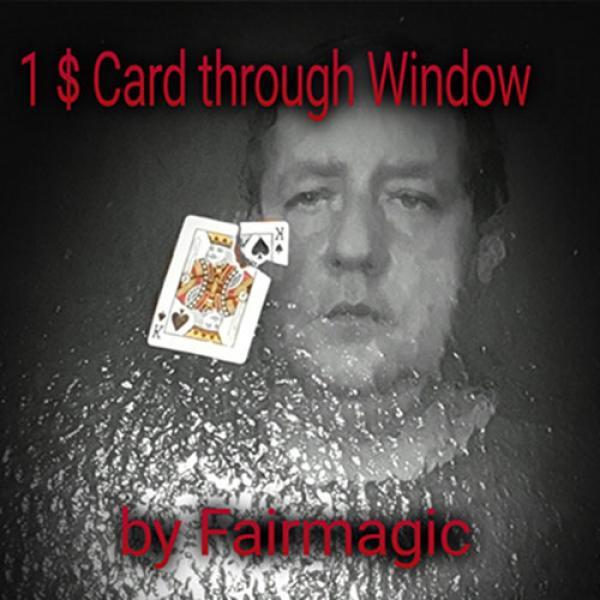 1$ Card Through Window by Ralf Rudolph aka' Fairma...