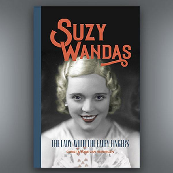 Suzy Wandas: The Lady with the Fairy Fingers by Ko...