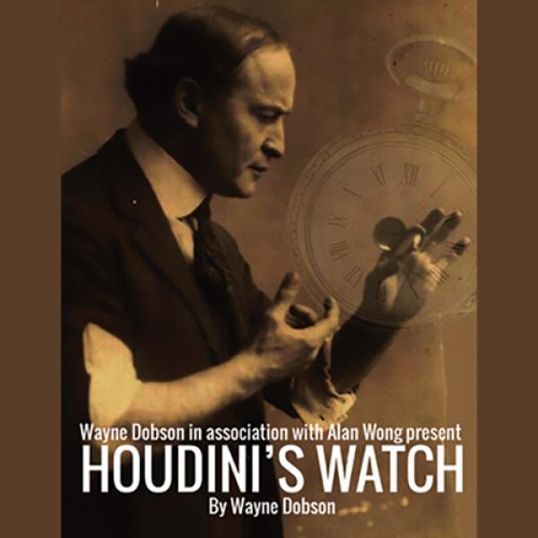 Houdini's Watch by Wayne Dobson and Alan Wong