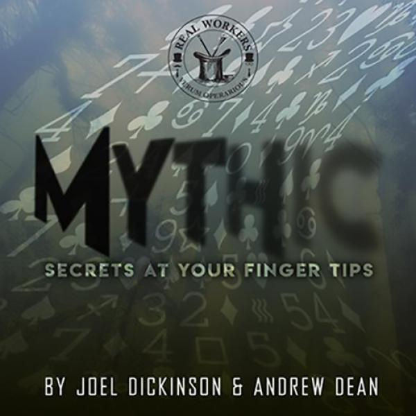 MYTHIC (Gimmicks and Online Instructions) by Joel Dickinson & Andrew Dean