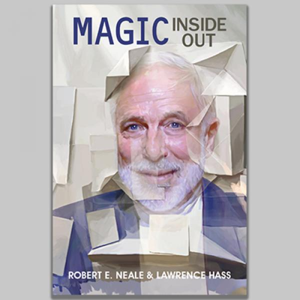 Magic Inside Out by Robert E. Neale & Lawrence...