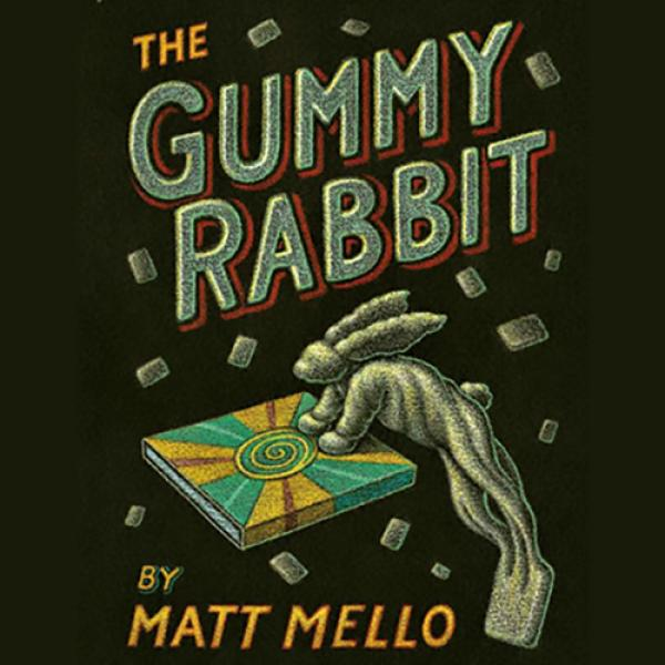 GUMMY RABBIT by Matt Mello