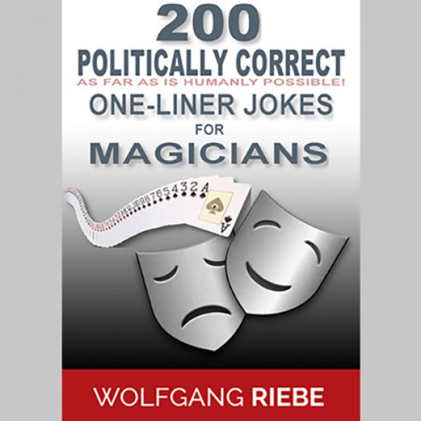 200 POLITICALLY CORRECT One-Liner Jokes for Magici...