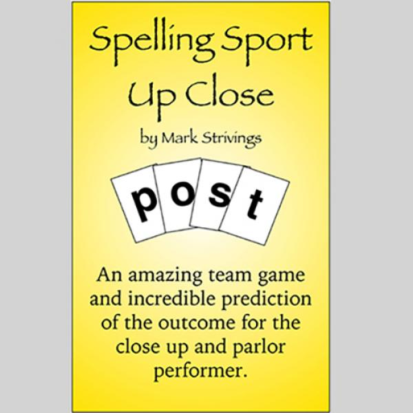 SPELLING SPORT CLOSE -UP by Mark Strivings
