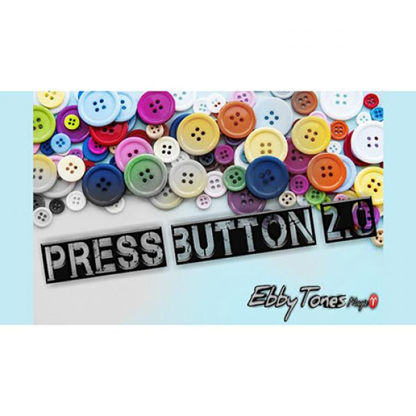 Press Button 2.0 by Ebbytones video DOWNLOAD