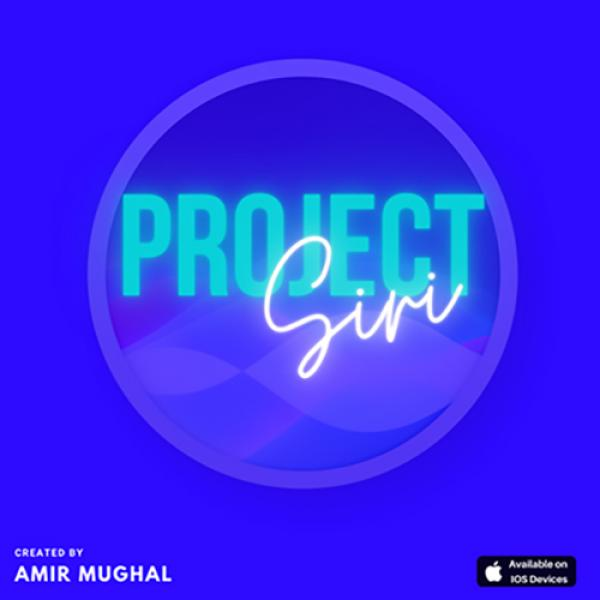 THE SIRI PROJECT by Amir Mughal video DOWNLOAD