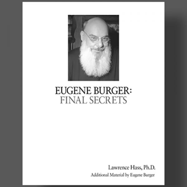 Eugene Burger: Final Secrets by Lawrence Hass and ...