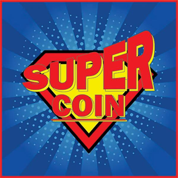 SUPER COIN (Gimmicks and Online Instructions) by M...