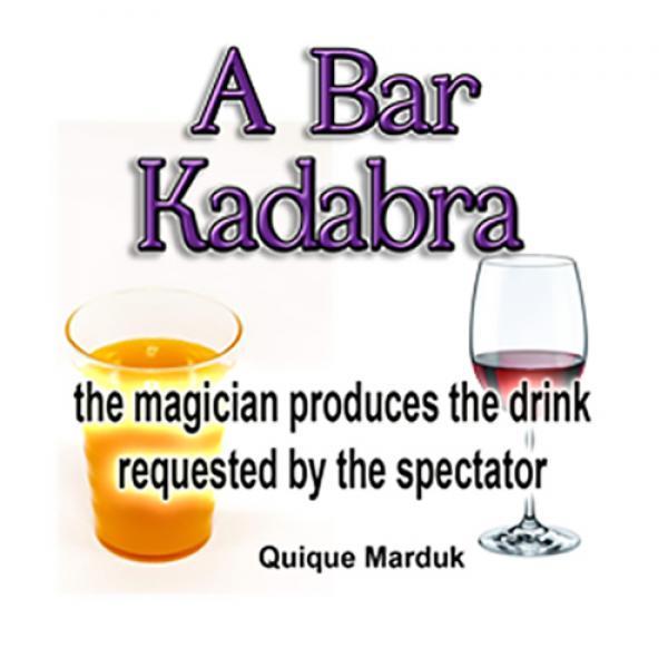 A BAR KADABRA by Quique Marduk
