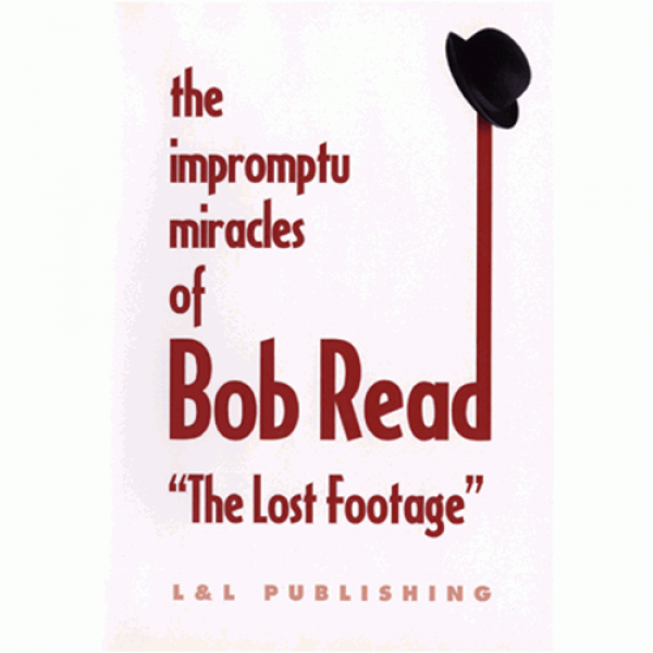 "The Impromptu Miracles of Bob Read ""The Lost ..."